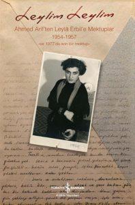 Leylim Leylim - Ahmet Arif'ten Leyla Erbil'e Mektuplar