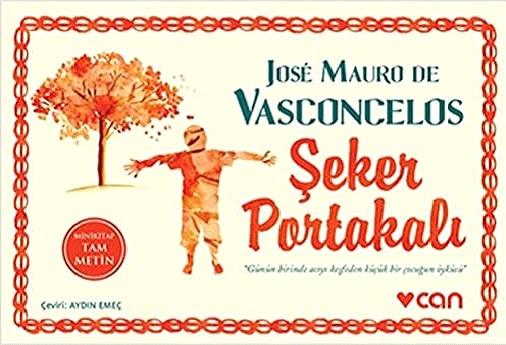 Şeker Portakalı – Jose Mauro de Vasconcelos